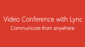 Video Conference with Lync